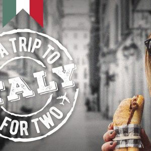 WIN A TRIP TO ITALY FOR TWO